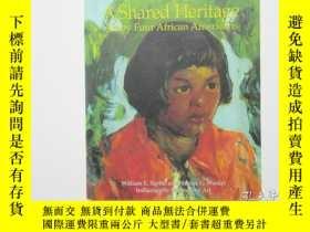 二手書博民逛書店A罕見Shared Heritage Art by Africa