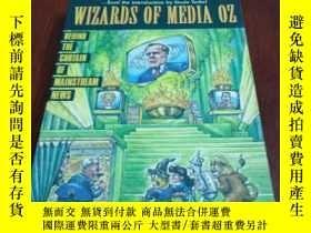 二手書博民逛書店Wizards罕見of Media Oz, Behind the Curtain of Mainstream Ne