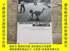 二手書博民逛書店Growing罕見up Ethnic in AmericaY402140 Gillan、Maria Mazzi