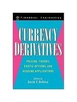 二手書《Currency derivatives : pricing theory, exotic options, and hedging applications》 R2Y ISBN:0471252670