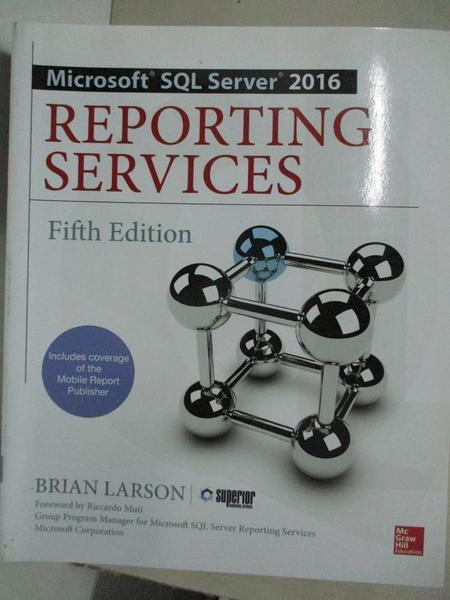 【書寶二手書T3/電腦_E3Q】Microsoft SQL Server 2016 Reporting Services_Larson, Brian