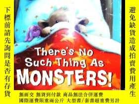 二手書博民逛書店There s罕見No Such Thing As Monst