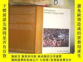 二手書博民逛書店INTERNATIONAL罕見TRANSFER PRICING 2008 2008年國際轉讓定價.Y26111