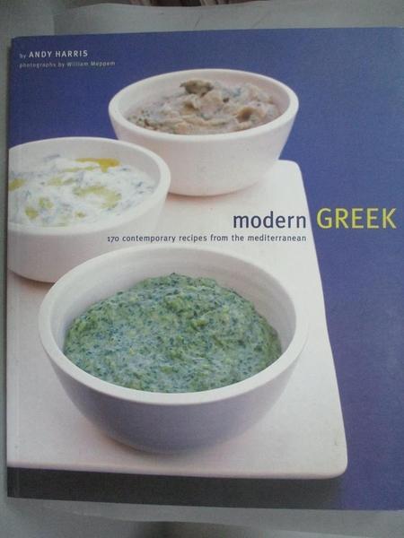 【書寶二手書T4/餐飲_PLW】Modern Greek: 170 Contemporary Recipes from