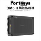 Ikan 艾肯 Portkeys BM5 II 觸控監視器 5.2吋 螢幕 HDMI SDI 公司貨【24期0利率】 薪創數位