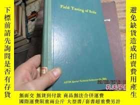 二手書博民逛書店field罕見testing of soils 精 200619