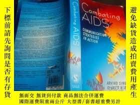 二手書博民逛書店日英法德意等外文原版罕見Combating AIDS Communication Strategies in Ac