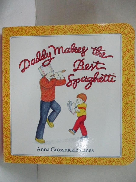 【書寶二手書T1/原文小說_B89】Daddy Makes the Best Spaghetti_Hines, Anna Grossnickle