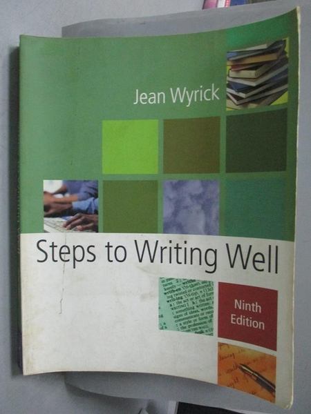【書寶二手書T6/語言學習_ZAD】Steps to writing well_Wyrick