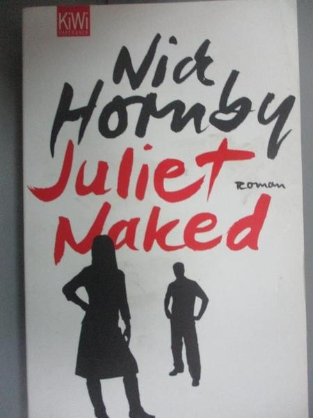 【書寶二手書T2/原文小說_HIB】Juliet, Naked : Roman_Harald Hellmann