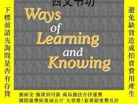 二手書博民逛書店【罕見】Ways Of Learning And Knowing
