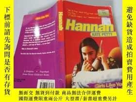 二手書博民逛書店Hannan:Kate罕見Petty 漢南-65306凱特佩蒂Y200392