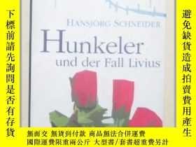 二手書博民逛書店【德語】《罕見Hunkeler der Fall Livius