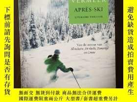 二手書博民逛書店Après-ski罕見【荷蘭語原版】Y12800 Suzanne Vermeer A.w. Bruna Uit