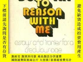 二手書博民逛書店Now罕見Don t Try To Reason With MeY364682 Wayne C·booth U