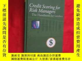二手書博民逛書店Credit罕見Scoring for Risk Managers (小16开,硬精装 ) 【详见图】Y546