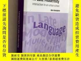 二手書博民逛書店Language罕見in Late Modernity [近代晚期的語言] 劍橋大學 Cambridge Univ