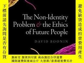 二手書博民逛書店The罕見Non-identity Problem And The Ethics Of Future People