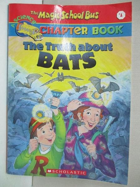 【書寶二手書T6/原文小說_AFI】The Truth About Bats_Moore, Eva/ Enik, Ted (ILT)/ Cole, Joanna