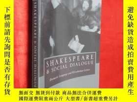 二手書博民逛書店Shakespeare罕見and Social Dialogue