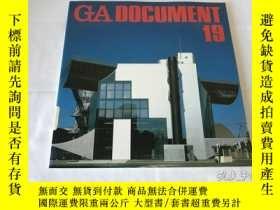 二手書博民逛書店GA罕見Document 19(英、日、雙語)Y8204 世界建築 世界建築