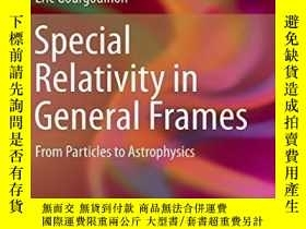二手書博民逛書店Special罕見Relativity In General FramesY256260 Eric Gourg
