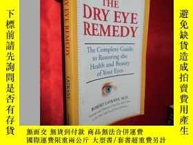 二手書博民逛書店The罕見Dry Eye Remedy 【詳見圖】Y5460 L