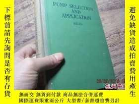 二手書博民逛書店pump罕見selection and application