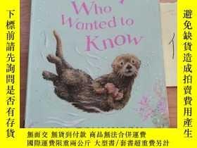 二手書博民逛書店The罕見Otter Who Wanted to KnowY246207