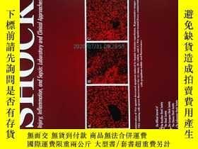 二手書博民逛書店Shock:罕見Injury, Inflammation, and Sepsis: Laboratory and