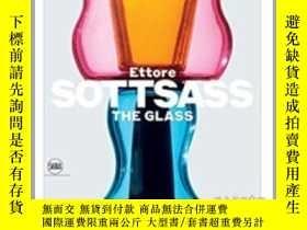 二手書博民逛書店Ettore罕見Sottsass: The GlassY237948 Ettore Sottsass Skir