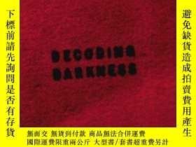 二手書博民逛書店Decoding罕見Darkness: The Search f