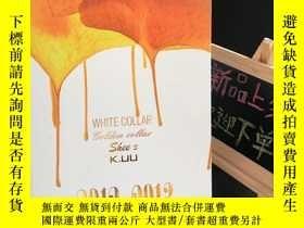 二手書博民逛書店WHITE罕見COLLAR golden collar shee' s K.UU 2012-2013 白領時裝發布