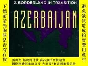 二手書博民逛書店Russia罕見And A Borderland In Transition AzerbaijanY25626