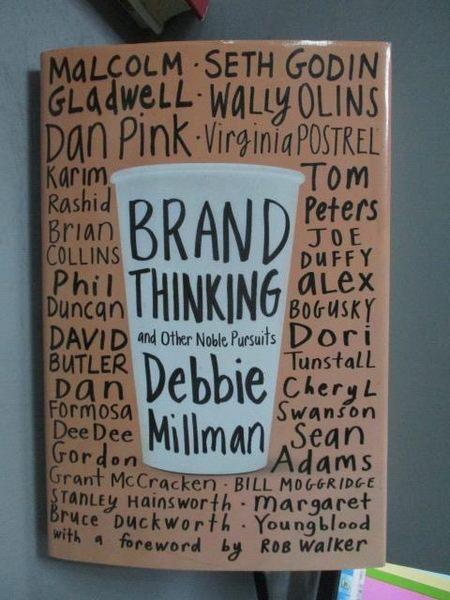 【書寶二手書T2/大學商學_WEZ】Brand Thinking and Other Noble Pursuits