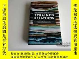 二手書博民逛書店Strained罕見Relations: Us Foreign-exchange Operations And M