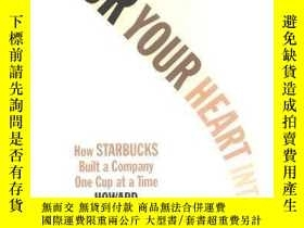 二手書博民逛書店Pour罕見Your Heart Into It-把你的心投入其中Y436638 Howard Schultz