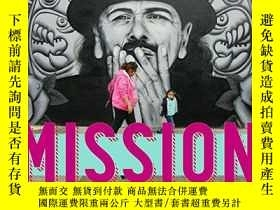 二手書博民逛書店The罕見MissionY360448 Dick Evans HEYDAY BOOKS ISBN:978159