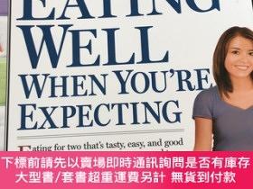 二手書博民逛書店What罕見to Expect: Eating Well When You re ExpectingY3070