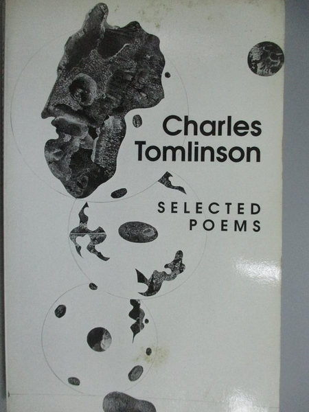 【書寶二手書T8/原文書_KJQ】Selected Poems / 1955-1997_Tomlinson, Charl