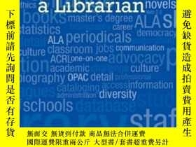 二手書博民逛書店So罕見You Want To Be A LibrarianY307751 Lauren Pressley L