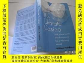 二手書博民逛書店The罕見Climate CasinoY205889 出版201