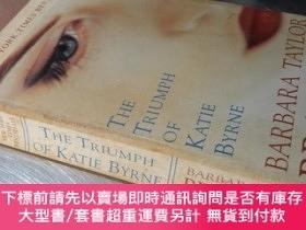 二手書博民逛書店The罕見Triumph of katie byrne(36開 英文原版)凱蒂·伯恩的勝利Y16472 Bar