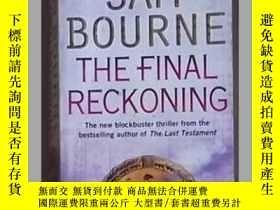 二手書博民逛書店英語原版罕見《 The Final Reckoning 》 Sa