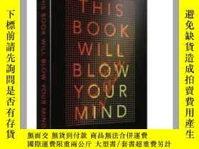 二手書博民逛書店This罕見Book Will Blow Your Mind 英