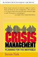 二手書博民逛書店 《Crisis Management: Planning for the Inevitable》 R2Y ISBN:0595090796│Backinprint.Com