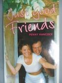 【書寶二手書T2/原文小說_OLC】Just Good Friends_Hancock, Penny