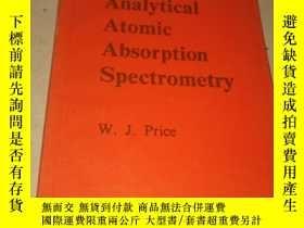 二手書博民逛書店ANALYTICAL罕見ATOMIC ABSORPTION ABSORPTION SPECTROMETRY 原子吸