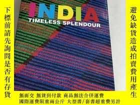 二手書博民逛書店India罕見timeless splendour(精裝)8開Y