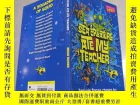二手書博民逛書店A罕見Sea Creature Ate My Teacher一海生物吃了我的老師Y212829